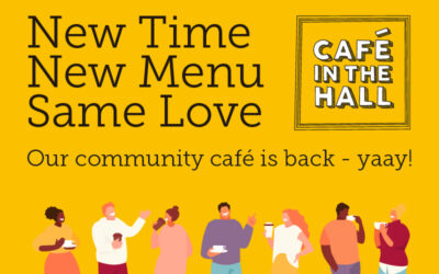 New time, new menu, same love. Our community café is back!